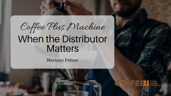 Coffee Plus Machine: When the Distributor Matters