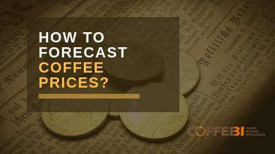 How To Forecast Coffee Prices