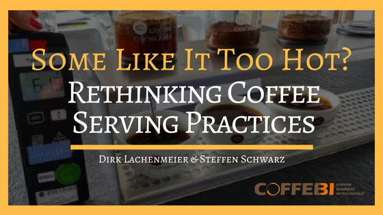 Some Like It Too Hot? Rethinking Coffee Serving Practices