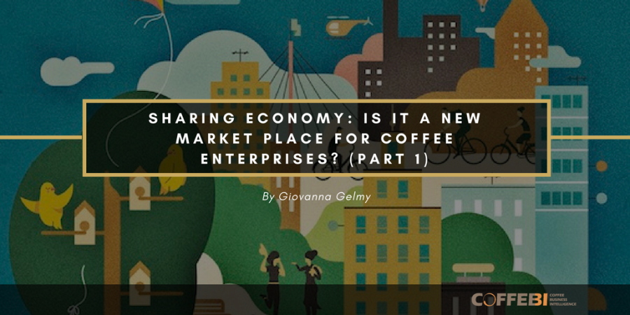 Sharing Economy: Is It a New Market Place for Coffee Enterprises?