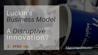 Luckin's Business Model: A Disruptive Innovation?