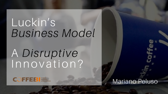 Luckin's Business Model: A Disruptive Innovation?