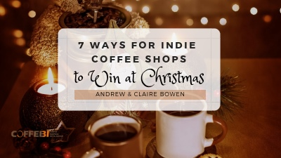 Advice for helpping your coffee business at Christmas