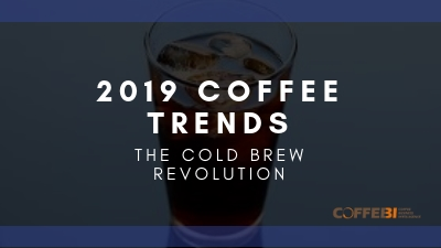 2019 Coffee Trends: The Cold Brew Revolution