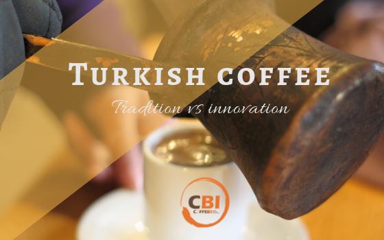 the Turkish coffee market