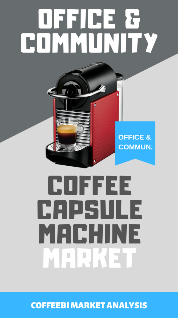 office-community-coffee-capsule-machine-market