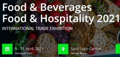 Food & Beverages Food & Hospitality 2021 @ Sarit Expo Centre | Nairobi | Nairobi County | Kenya