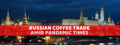 Russian Coffee Trade amid Pandemic Times -2